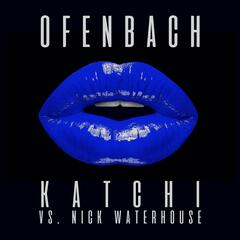 Katchi (Ofenbach vs. Nick Waterhouse) [Remixes] - EP album art