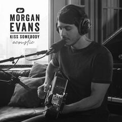 Kiss Somebody (Acoustic)