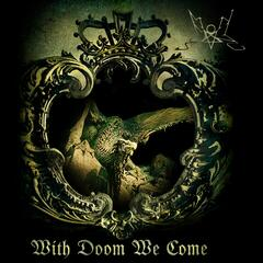 With Doom We Come album art