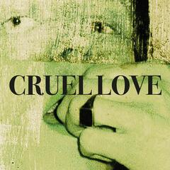 Cruel Love album art