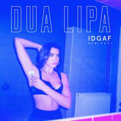 IDGAF (Remixes) album art
