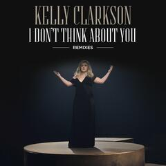 I Don't Think About You (Remixes) album art