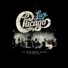 Chicago: VI Decades Live (This Is What We Do) album art