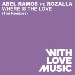 Where Is The Love (feat. Rozalla)