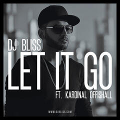 Let It Go (feat. Kardinal Offishall)