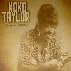 Blues Masters Collection, Koko Taylor
