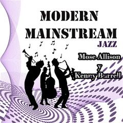 Modern Mainstream Jazz, Mose Allison y Kenny Burrell