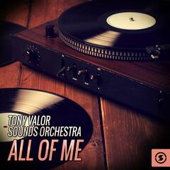 Tony Valor Sounds Orchestra, All Of Me