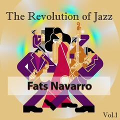 The Revolution of Jazz, Fats Navarro Vol. 1