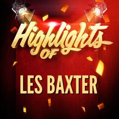 Highlights of Les Baxter