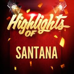 Highlights of Santana