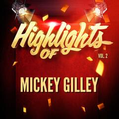 Highlights of Mickey Gilley, Vol. 2