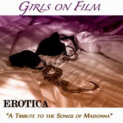 "Erotica ""A Tribute To the Songs of Madonna"""