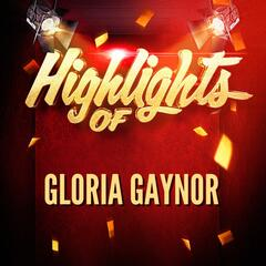 Highlights of Gloria Gaynor