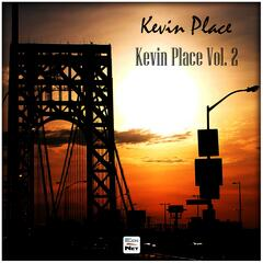 Kevin Place, Vol. 2