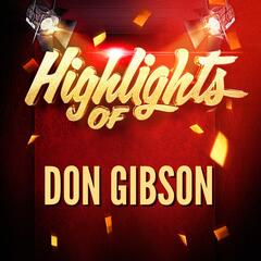 Highlights of Don Gibson