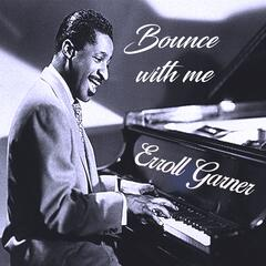 Bounce with me, Erroll Garner album art