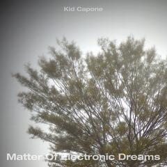 Matter Of Electronic Dreams album art