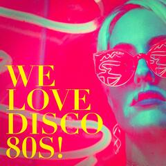 We Love Disco 80S! album art