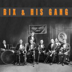 Bix and His Gang (and other bands too) album art