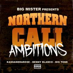 Northern Cali Ambitions album art