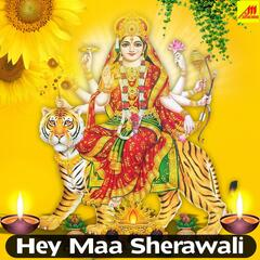 Hey Maa Sherawali album art