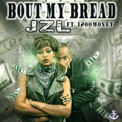'Bout My Bread (feat. 1200Money)