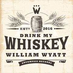Drink My Whiskey