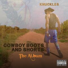 Cowboy Boots and Shorts: The Album
