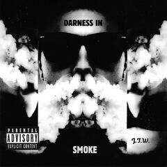 Darkness in Smoke album art
