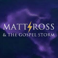 Matt Ross & The Gospel Storm album art