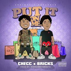Put It on Me (feat. Bricks) album art