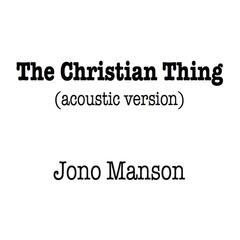 The Christian Thing (Acoustic Version) album art