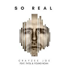 So Real (feat. Thi'sl & Young Noah) album art