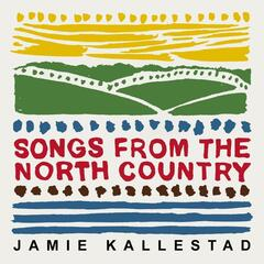 Songs from the North Country album art