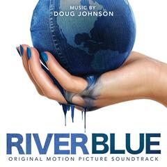 Riverblue (Original Motion Picture Soundtrack) album art