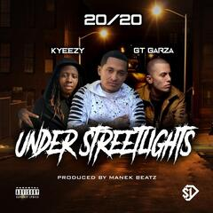 Under Streetlights (feat. Kyeezy & GT Garza) album art