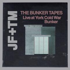 The Bunker Tapes (Live at York Cold War Bunker)