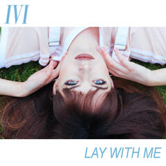 Lay with Me album art