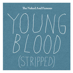 Young Blood (Stripped)