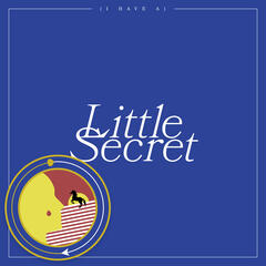 (I Have A) Little Secret