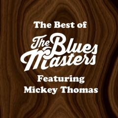 The Best of The Bluesmasters (feat. Mickey Thomas) album art