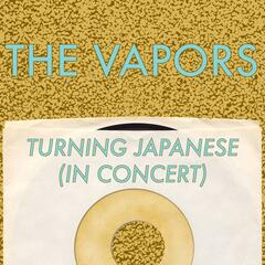 Turning Japanese (In Concert)