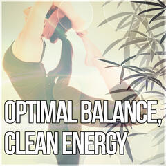 Optimal Balance, Clean Energy - Mindfulness Meditation, Zen Music, Reiki Healing, Mantras, Harmony & Serenity