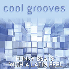 Cool Grooves: Funky Beats with a Latin Feel