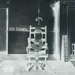 Sit Down (feat. Sligg)