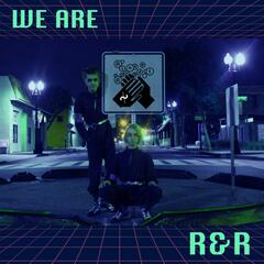 We Are R&R album art
