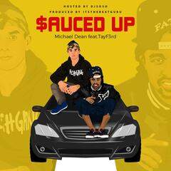 Sauced Up (feat. Tayf3rd)