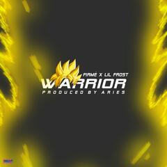 Warrior (feat. Lil Frost)