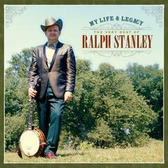 My Life & Legacy: The Very Best of Ralph Stanley album art